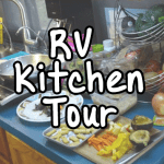 Step Into our RV Kitchen for a Tour while we Prep Dinner 31