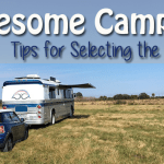 Awesome Campsites – Tips for Selecting the BEST Site! 31