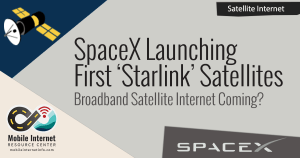 """SpaceX Launching First Two """"Starlink"""" Broadband Internet Satellites – This Weekend! 11"""