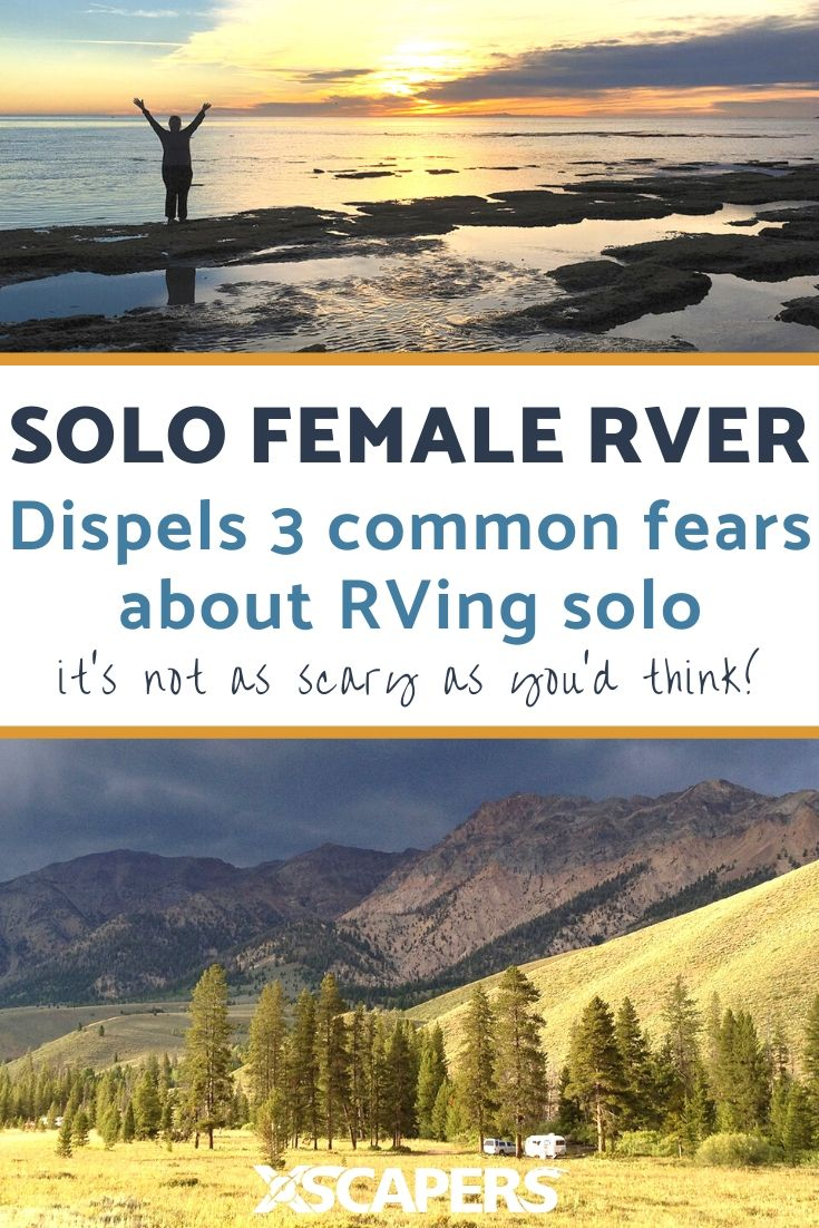 Dispelling the Three Fears of Solo RVing 1