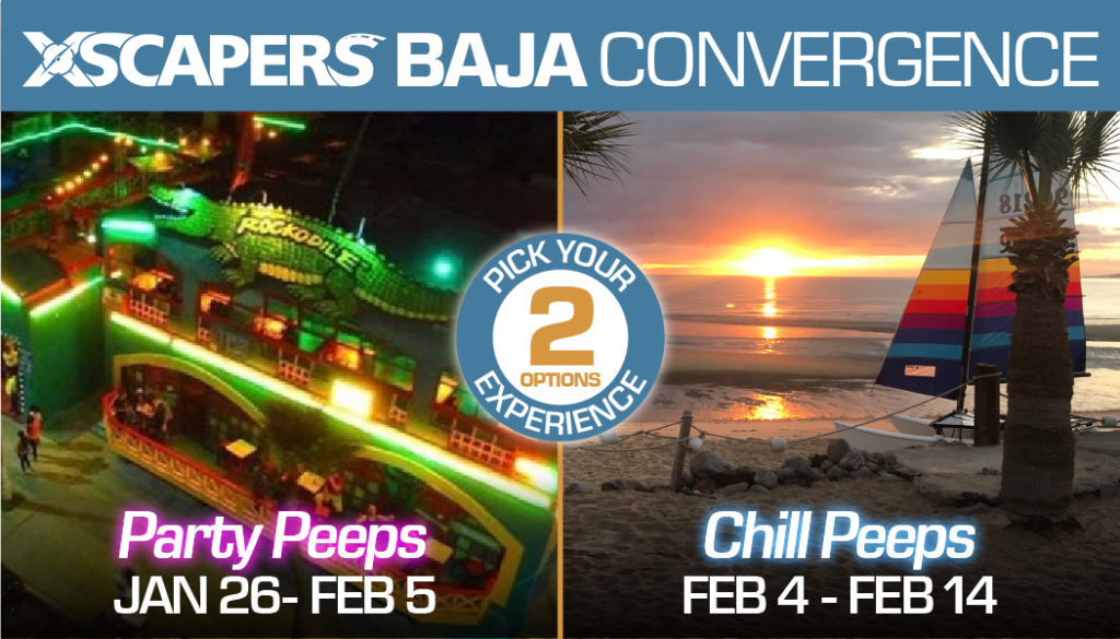 Xscapers Baja Mexico Convergence