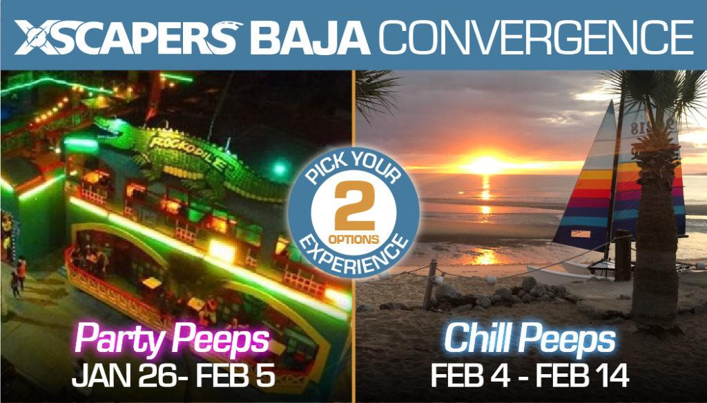 Xscapers Baja Mexico Convergence