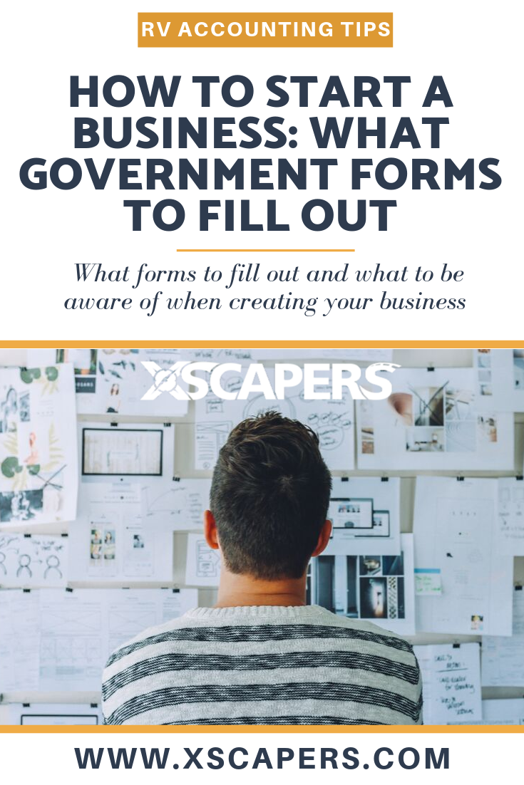 How to Start a Business: What Government Forms to Fill Out 2
