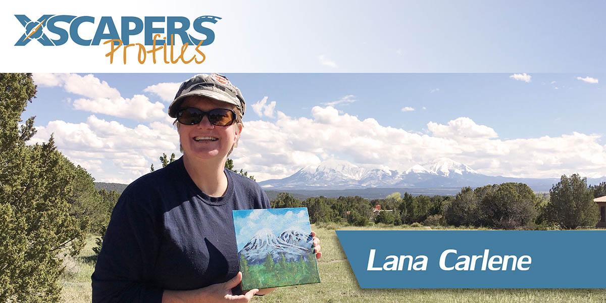 Xscapers Profile - Lana Carlene