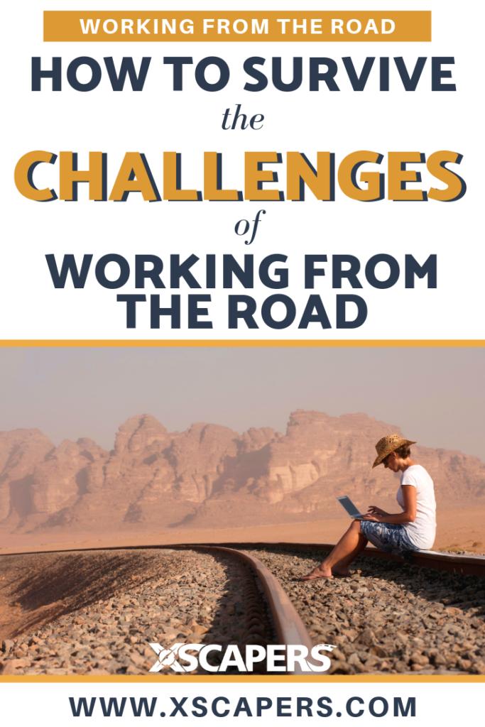 How to survive the challenges of working from the road