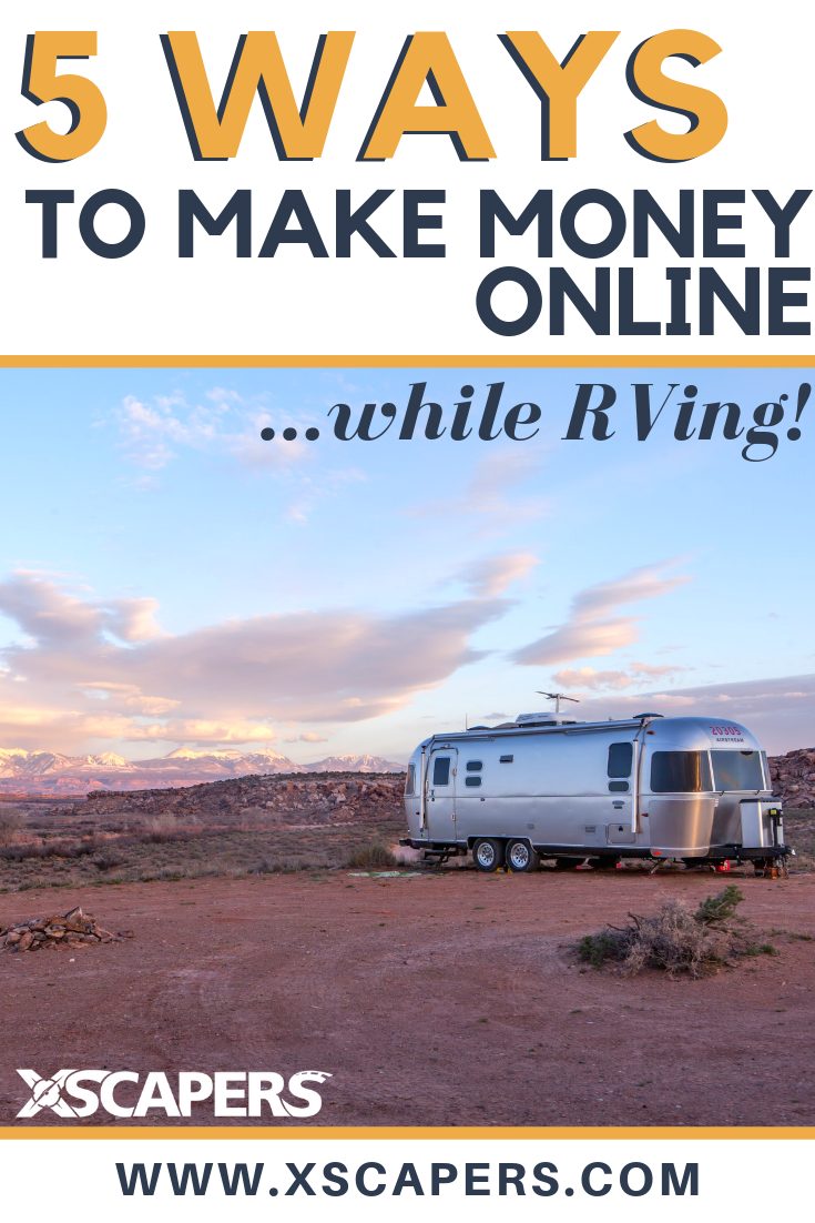 How To Make Money Online and Travel While Living In an RV 6