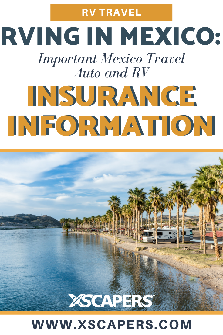 RVing in Mexico - Insurance for Your RV and Auto 4