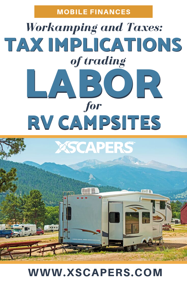 Workamping and Taxes: Tax Implications of Trading Labor for RV Campsites 2