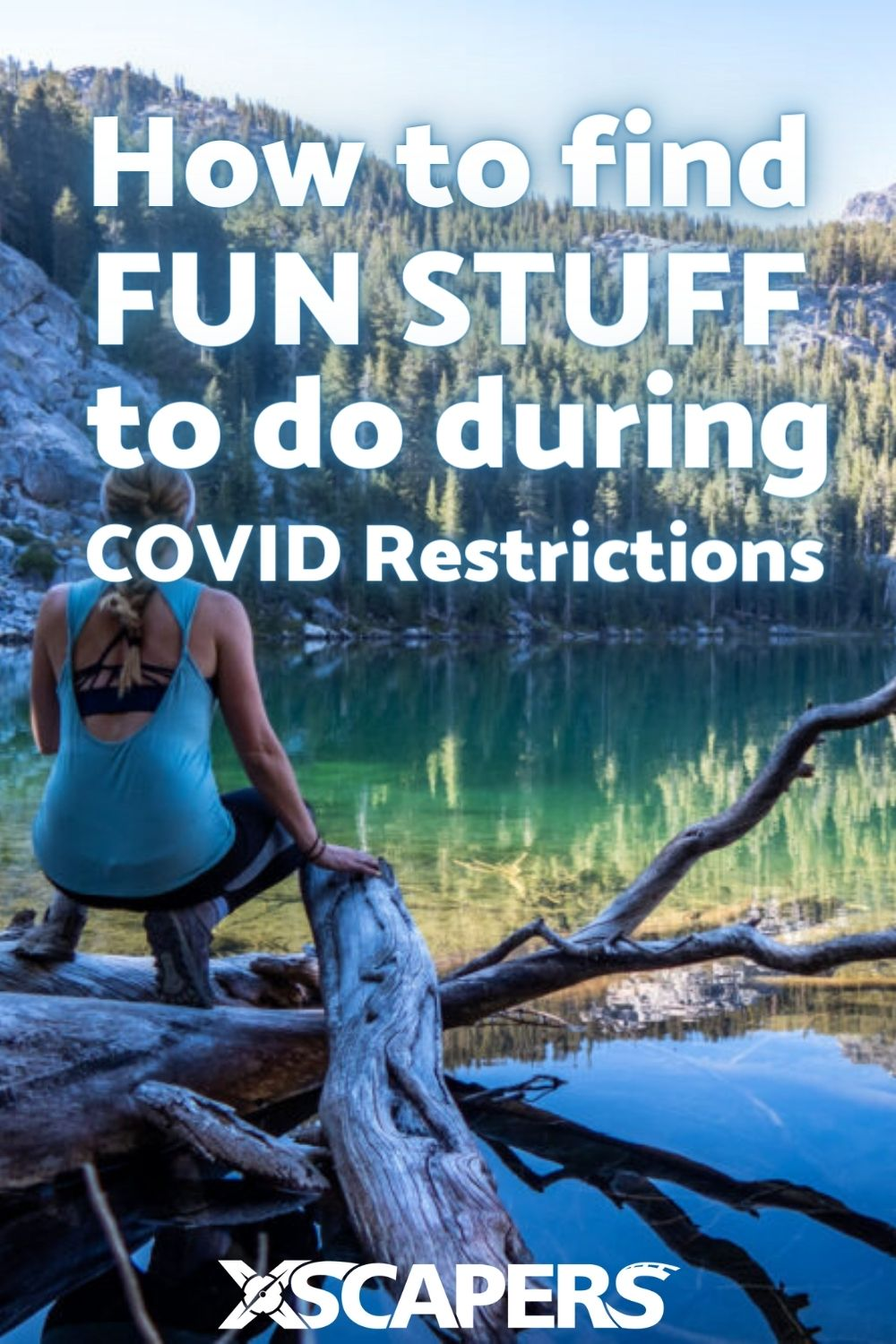 Finding Fun Things To Do During COVID-Related Restrictions 27