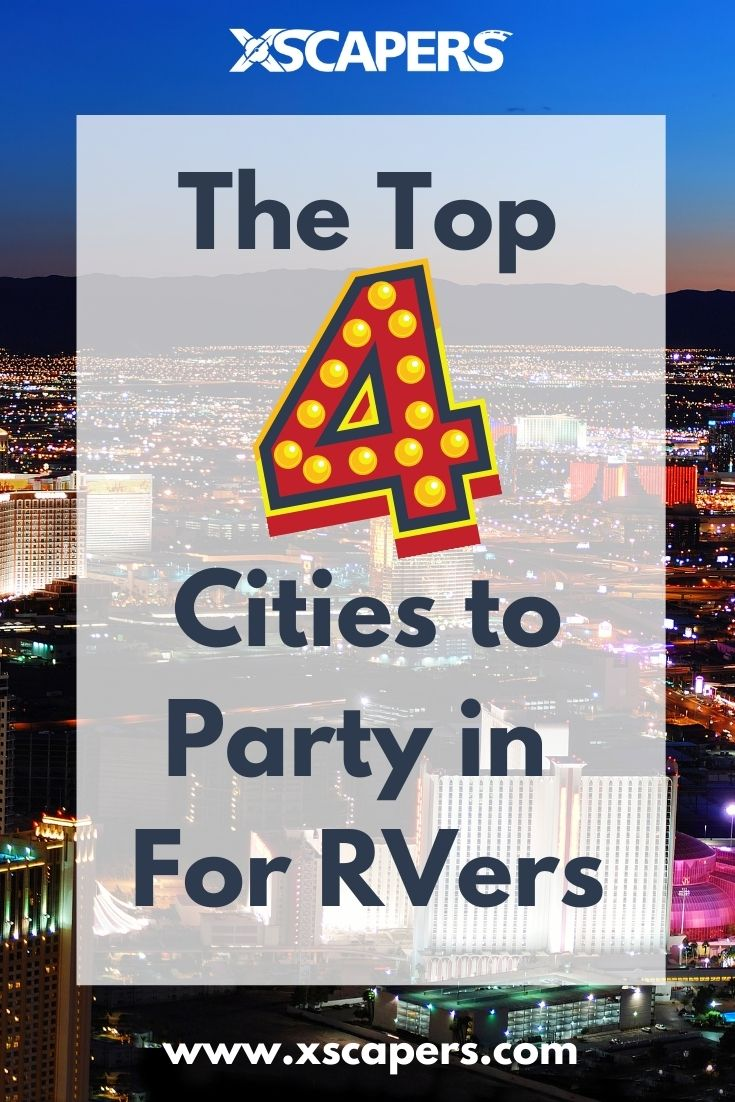 Top 4 Cities for Party RVers- Urban Adventures for RVers 3