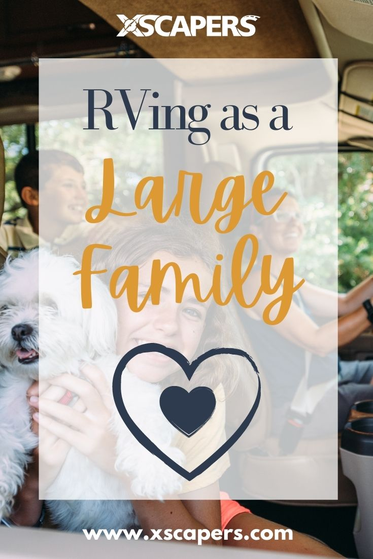 How Large Families RV, Too! 4 Examples of Thriving RVing Families 8