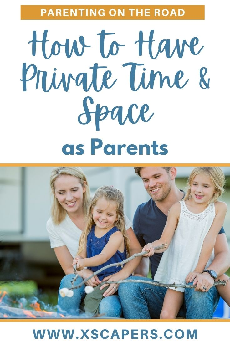 Finding Private Time As RVing Parents 1