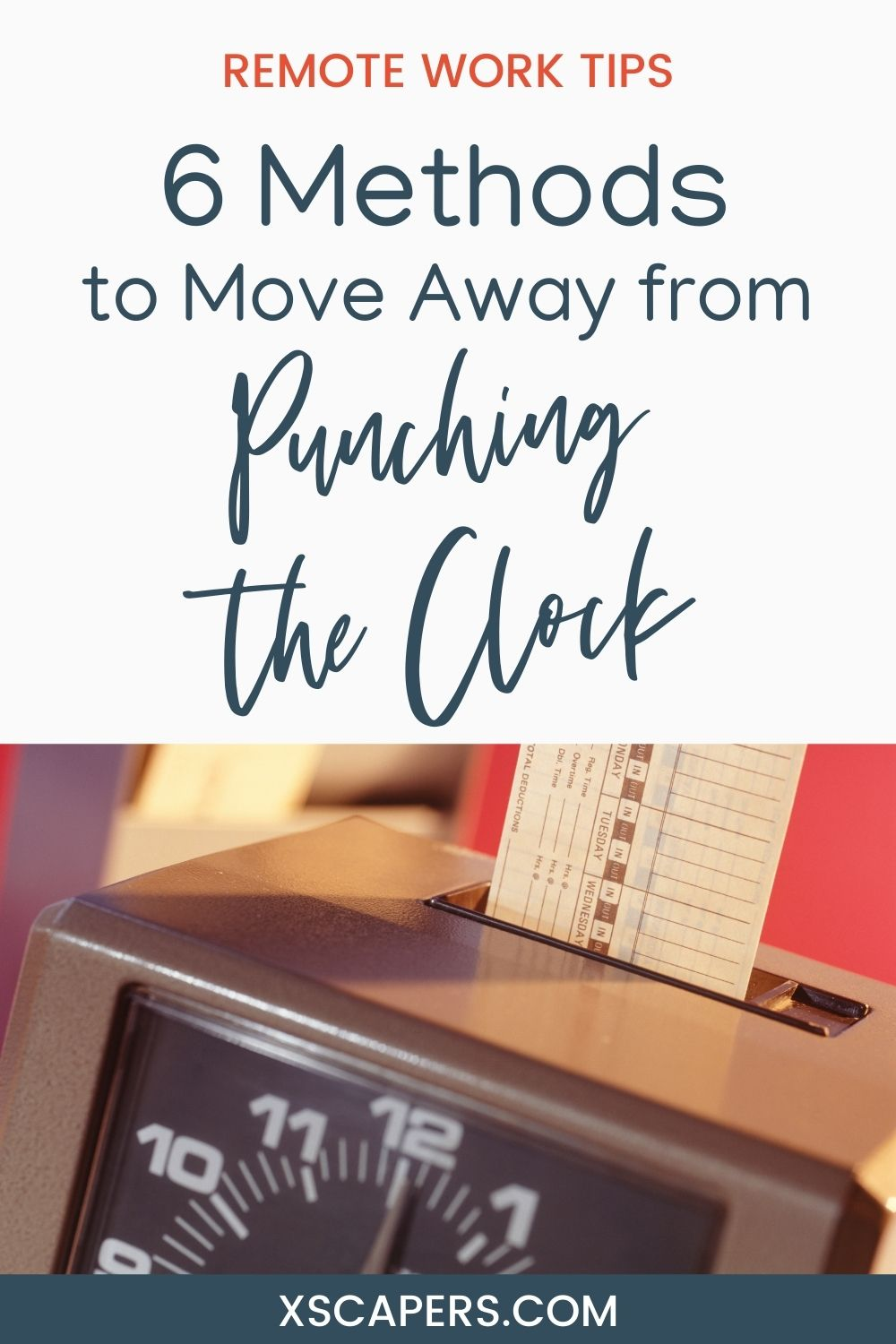 """6 Methods to Move Away from """"Punching the Clock"""" 2"""