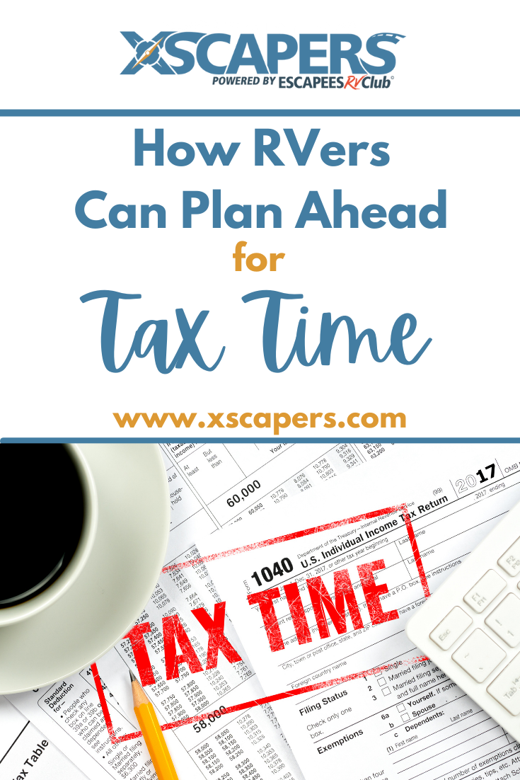 How RVers Can Plan Ahead for Tax Time